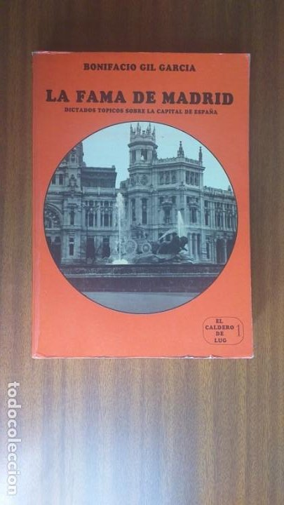 LA FAMA DE MADRID --- BONIFACIO GIL GARCÍA (Libros de Segunda Mano - Historia - Otros)