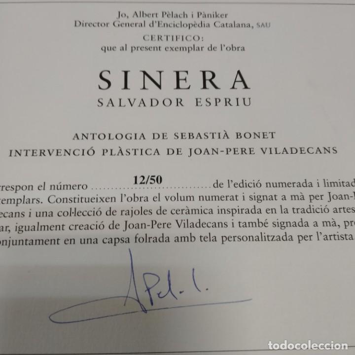 Libros de segunda mano: SINERA - SALVADOR ESPRIU -JOAN-PERE VILADECANS - ENCICLOPÈDIA CATALANA - tirada de 50 - FIRMADO - Foto 5 - 253821950