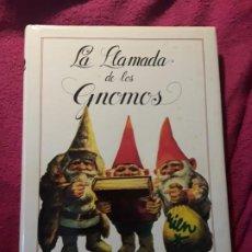 Libros de segunda mano: LA LLAMADA DE LOS GNOMOS, DE RIEN POORTVLIET Y WILL HUYGEN. MONTENA. UNICO EN TC. PRECIOSO. Lote 252975095