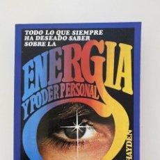 Libros de segunda mano: ENERGIA Y PODER PERSONAL. NAURA HAYDEN. ED. AURA. BARCELONA, 1980. PAGS: 219. Lote 253925960