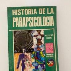 Libros de segunda mano: HISTORIA DE LA PARAPSICOLOGIA. MASSIMO INARDI. ED. ARIEL. 1º ED. ECUADOR, 1976. PAGS: 156. Lote 253928820