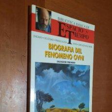 Libros de segunda mano: BIOGRAFÍA DEL FENOMENO OVNI. SALVADOR FREIXEDO. BIBLIOTECA ESPACIO Y TIEMPO. BUEN ESTADO. Lote 253934990