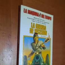 Libros de segunda mano: LA GUERRA DE SECESIÓN. STEVE PERRY. LA MÁQUINA DEL TIEMPO. RÚSTICA. BUEN ESTADO. Lote 253935345