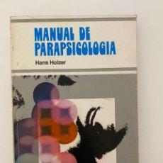 Libros de segunda mano: MANUAL DE LA PARAPSICOLOGIA. HANS HOLZER. ED. PICAZO. BARCELONA, 1974. PAGS: 175. Lote 253978350