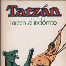 Libros de segunda mano: TARZÁN . TARZÁN EL INDÓMITO. EDGAR RICE BURROUGHS. EDITORIAL NOVARO. 1975.. Lote 254118090