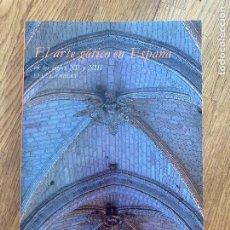 Libri di seconda mano: EL ARTE GOTICO EN ESPAÑA EN LOS SIGLOS XII Y XIII - ELIE LAMBERT - CATEDRA - ILUSTRADO. Lote 254145155