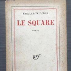 Libros de segunda mano: LE SQUARE. - DURAS, MARGUERITE. - ED. GALLIMARD ( EDICIÓN FRANCESA 1955). Lote 254205475