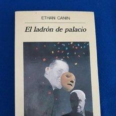 Libros de segunda mano: EL LADRÓN DE PALACIO - ETHAN CANIN. Lote 254206270