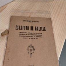 Libros de segunda mano: ESTATUTO DE GALICIA, 1932. Lote 254208135