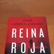Libros de segunda mano: REINA ROJA. JUAN GÓMEZ JURADO. Lote 254213940
