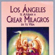 Libros de segunda mano: LOS ÁNGELES TE AYUDAN A CREAR MILAGROS EN TU VIDA ELIZABETH CLARE PROPHET. Lote 254227140