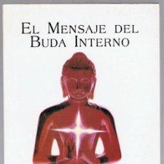 Libros de segunda mano: EL MENSAJE DEL BUDA INTERNO ELISABETH CLARE PROPHET. Lote 254232105