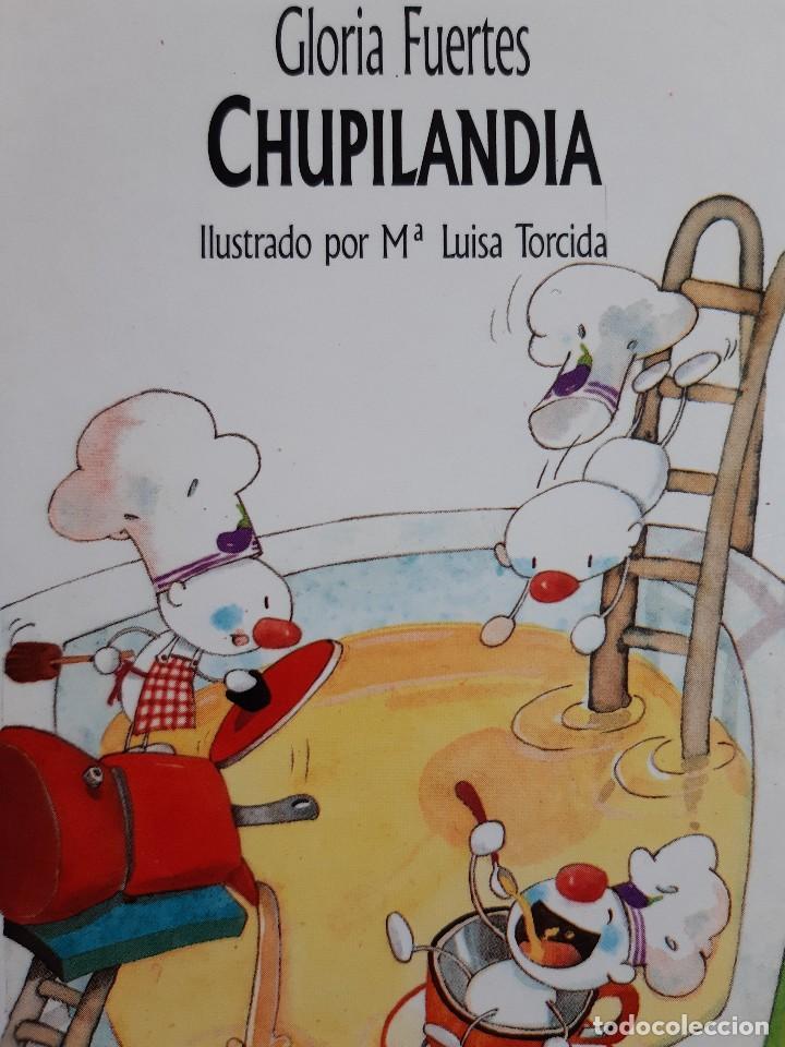 CHUPILANDIA GLORIA FUERTES MARIA LUISA TORCIDA MIÑON 1994 (Libros de Segunda Mano - Literatura Infantil y Juvenil - Otros)