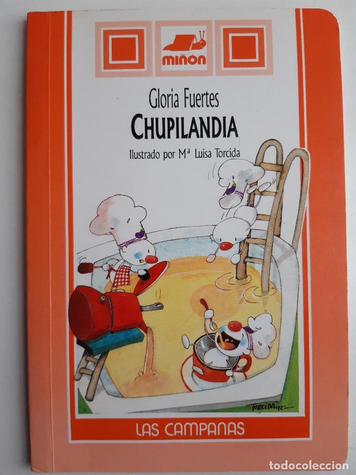 Libros de segunda mano: CHUPILANDIA Gloria Fuertes Maria Luisa Torcida Miñon 1994 - Foto 2 - 254275940