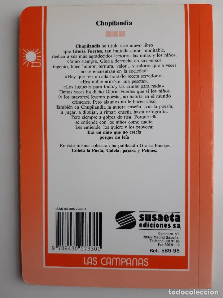 Libros de segunda mano: CHUPILANDIA Gloria Fuertes Maria Luisa Torcida Miñon 1994 - Foto 3 - 254275940