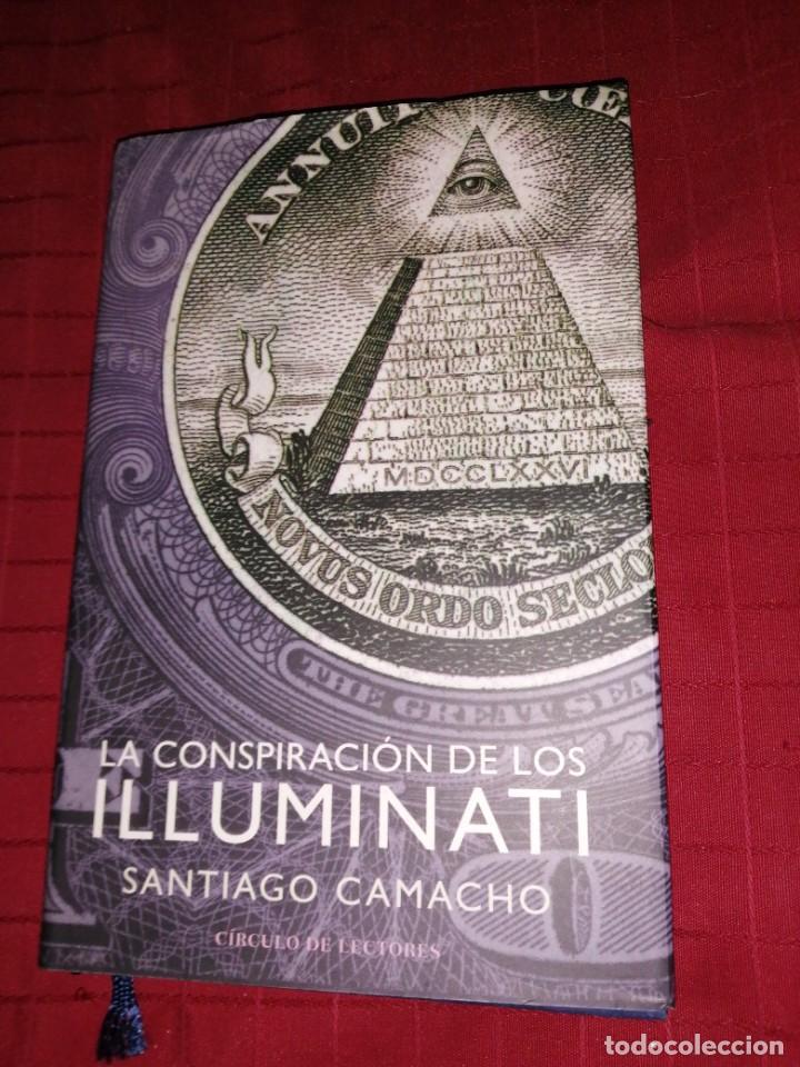 SANTIAGO CAMACHO - LA CONSPIRACIÓN DE LOS ILLUMINATI (Libros de Segunda Mano - Parapsicología y Esoterismo - Otros)