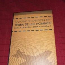 Libros de segunda mano: ANTOINE DE SAINT-EXUPÉRY - TIERRA DE LOS HOMBRES. Lote 254278880