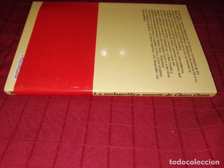 Libros de segunda mano: Tim Burton - La melancolica muerte de Chico Ostra - Foto 3 - 254279725