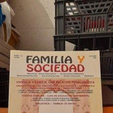 Libros de segunda mano: FAMILIA Y SOCIEDAD VIVIENDA Y FAMILIA : UNA RELACION PROBLEMATICA. Lote 254365580