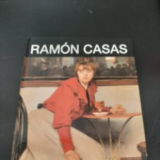 Libros de segunda mano: RAMON CASAS. Lote 254416680
