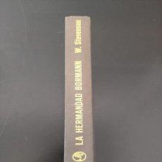 Libros de segunda mano: LA HERMANDAD BORMANN. Lote 254419495