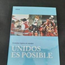 Libros de segunda mano: UNIDOS ES POSIBLE. Lote 254447570
