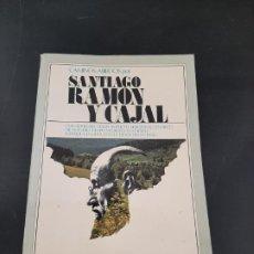 Libros de segunda mano: SANTIAGO RAMON Y CAJAL. Lote 254448115