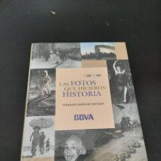 Libros de segunda mano: LAS FOTOS QUE HICIERON HISTORIA. Lote 254448705