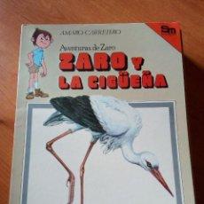 Libros de segunda mano: AVENTURAS DE ZARO - ZARO Y LA CIGUEÑA - AMARO CARRETERO / ZARO Y LA CIGÜEÑA. Lote 254498355
