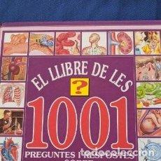 Libros de segunda mano: EL LLIBRE DE LES 1001 PREGUNTES I RESPOSTES SOBRE EL COS HUMA. Lote 254512825