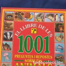 Libros de segunda mano: EL LLIBRE DE LES 1001 PREGUNTES I RESPOSTES SOBRE ELS ANIMALS. Lote 254512955