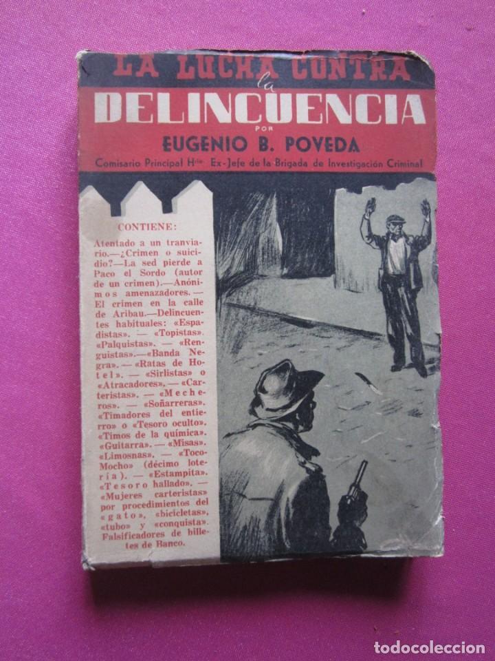 LA LUCHA CONTRA LA DELINCUENCIA EUGENIO B POVEDA 1953 (Libros de Segunda Mano - Historia - Otros)