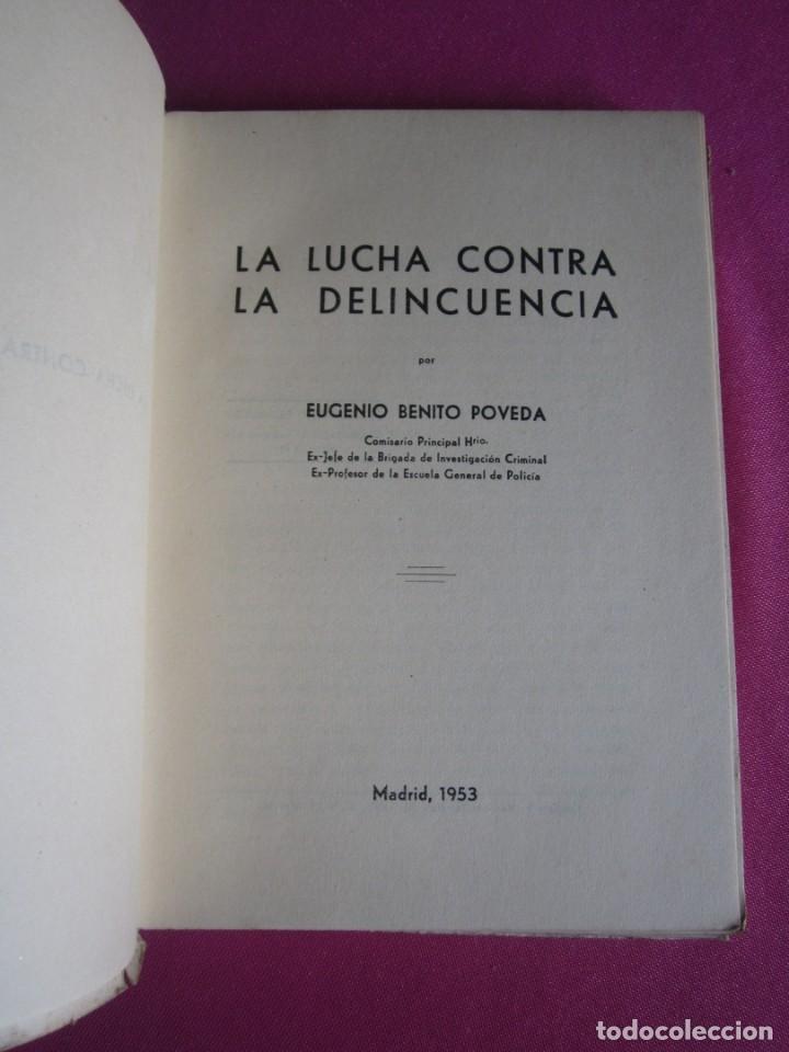 Libros de segunda mano: LA LUCHA CONTRA LA DELINCUENCIA EUGENIO B POVEDA 1953 - Foto 2 - 254517920
