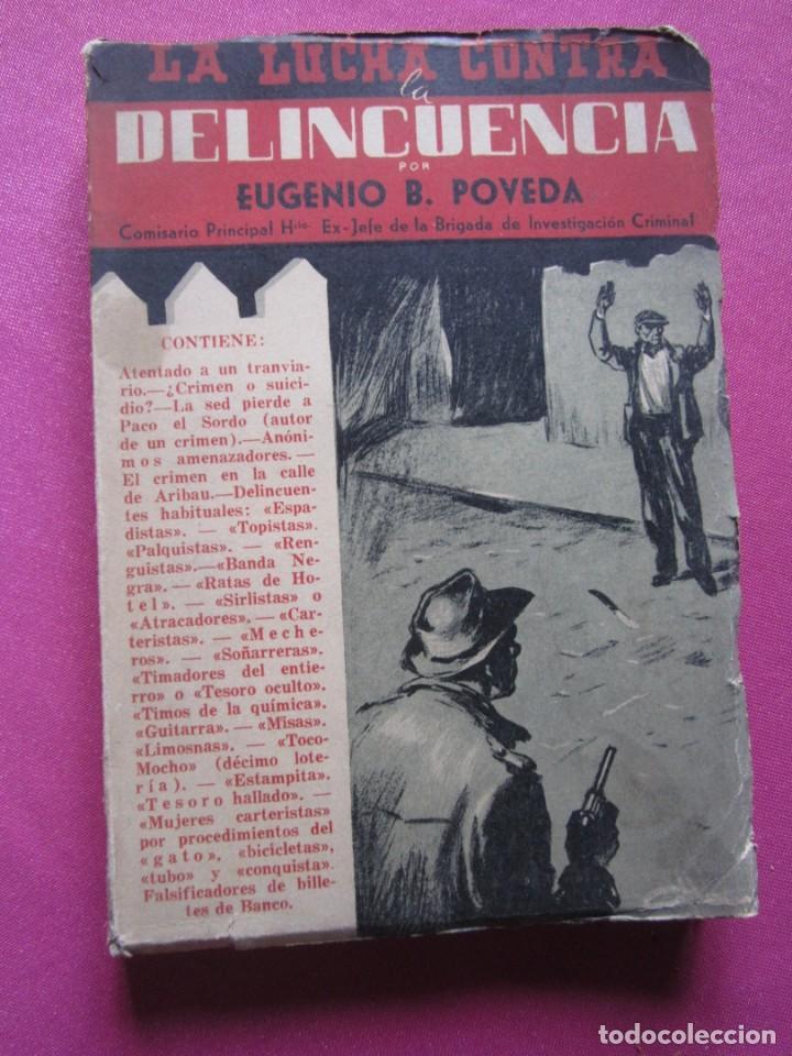 Libros de segunda mano: LA LUCHA CONTRA LA DELINCUENCIA EUGENIO B POVEDA 1953 - Foto 7 - 254517920