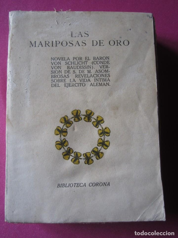 LAS MARIPOSAS DE ORO EJERCITO ALEMAN BARON VON SCHLICHT 1915 (Libros de Segunda Mano - Historia - Otros)