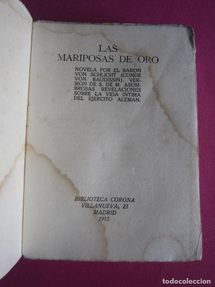 Libros de segunda mano: LAS MARIPOSAS DE ORO EJERCITO ALEMAN BARON VON SCHLICHT 1915 - Foto 2 - 254520420