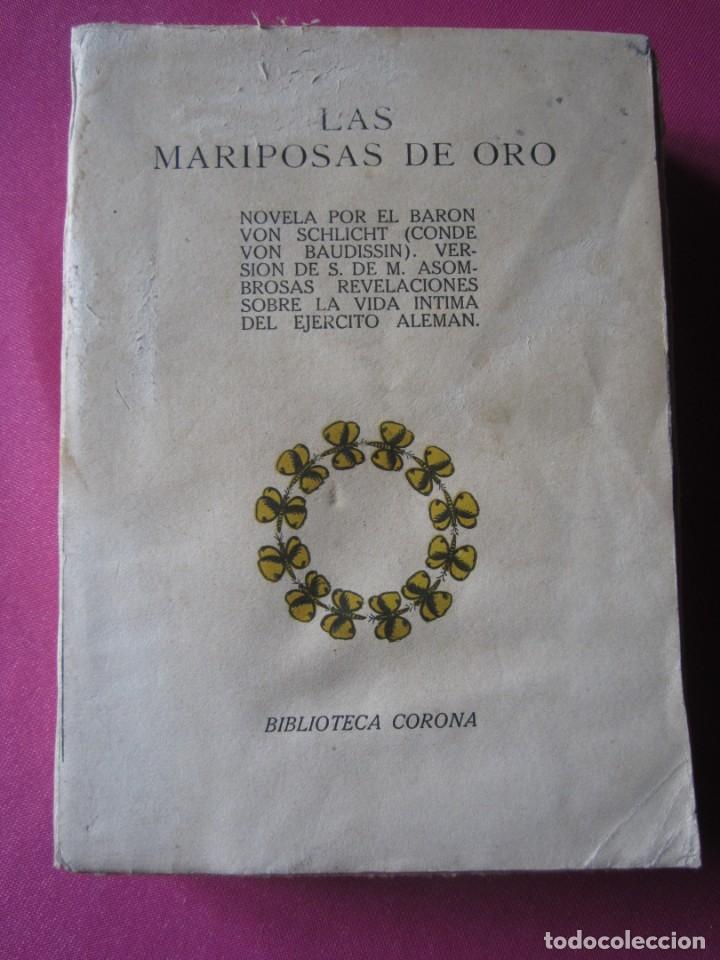 Libros de segunda mano: LAS MARIPOSAS DE ORO EJERCITO ALEMAN BARON VON SCHLICHT 1915 - Foto 6 - 254520420
