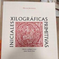 Libros de segunda mano: JENNINGS. INICIALES XILOGRAFICAS PRIMITIVAS. HISTORIA DE LA IMPRENTA. BIBLIOFILIA. Lote 254626395