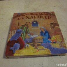 Livros em segunda mão: LA MARAVILLOSA HISTORIA DE LA NAVIDAD - CON UN PORTAL DE BELEN DESPLEGABLE - SAN PABLO 2012. Lote 254659930