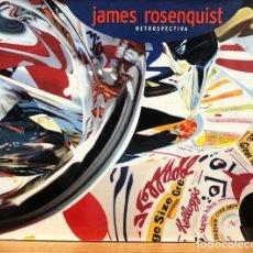 Libros de segunda mano: JAMES ROSENQUIST. RETROSPECTIVA. Lote 254683595