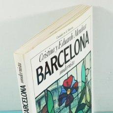 Libros de segunda mano: BARCELONA MODERNISTA, CRISTINA Y EDUARDO MENDOZA, 32 EDICION, PLANETA 1991 176 PAGINAS. Lote 254687690
