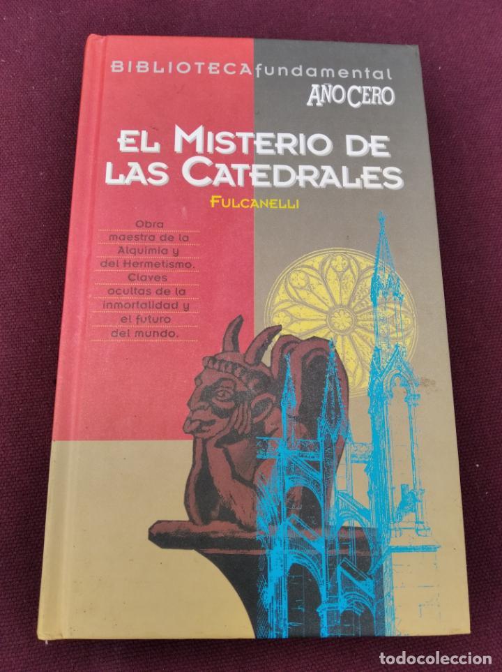 EL MISTERIO DE LAS CATEDRALES - AÑO CERO - AÑO 1994 - 206 PAGINAS (Libros de Segunda Mano - Parapsicología y Esoterismo - Otros)