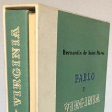 Libros de segunda mano: PABLO Y VIRGINIA. - SAINT-PIERRE, BERNARDIN DE.. Lote 123242899