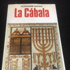 Libros de segunda mano: LA CÁBALA DE ALEXANDRE SAFRAN, LA OTRA CIENCIA, MARTÍNEZ ROCA. 1976. Lote 254724550