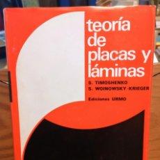 Libros de segunda mano: TEORIA DE PLACAS Y LAMINAS - TIMOSHENKO - WOINOWSKY-KRIEGER - URMO. Lote 254787880