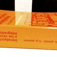 Libros de segunda mano: INTRODUCCIÓN A LOS CIRCUITOS INTEGRADOS.GRINICH-JACKSON.EDITORIAL GUSTAVO GILI.1989.. Lote 254822895