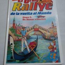 Libros de segunda mano: 15820 - EL GRAN RALLYE DA LA VUELTA AL MUNDO - ETAPA 6 - DE ATENAS A GINEBRA. Lote 254858345