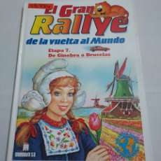 Libros de segunda mano: 15784 - EL GRAN RALLYE DA LA VUELTA AL MUNDO - ETAPA 7 - DE GINEBRA A BRUSELAS. Lote 254858540