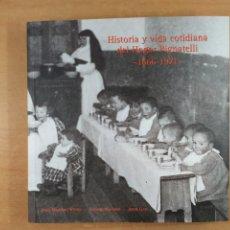Libros de segunda mano: HISTORIA Y VIDA COTIDIANA DEL HOGAR PIGNATELLI 1666-1971 (ZARAGOZA) / VV.AA. / 2009. Lote 254894435