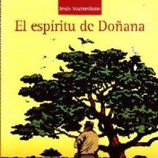 Libros de segunda mano: EL ESPIRITU DE DOÑANA, VOZMEDIANO, JESUS,TLHU-002. Lote 254895235